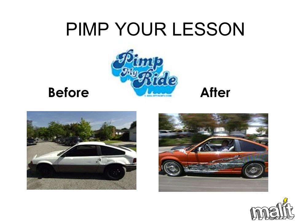 PIMP YOUR LESSON Before After