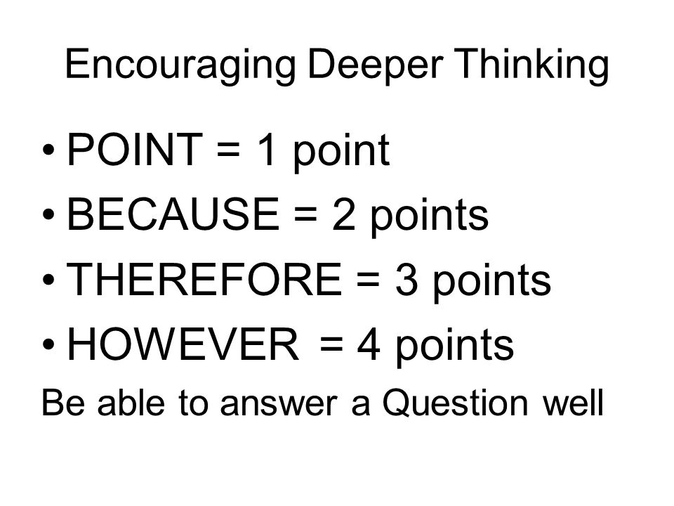 Encouraging Deeper Thinking