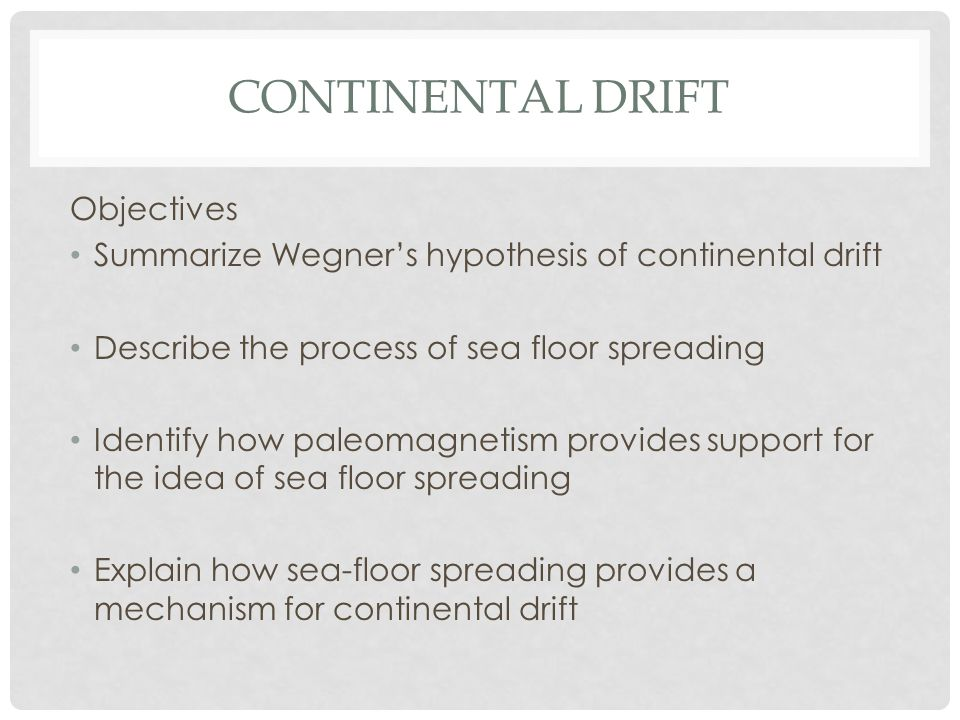 Continental Drift Objectives