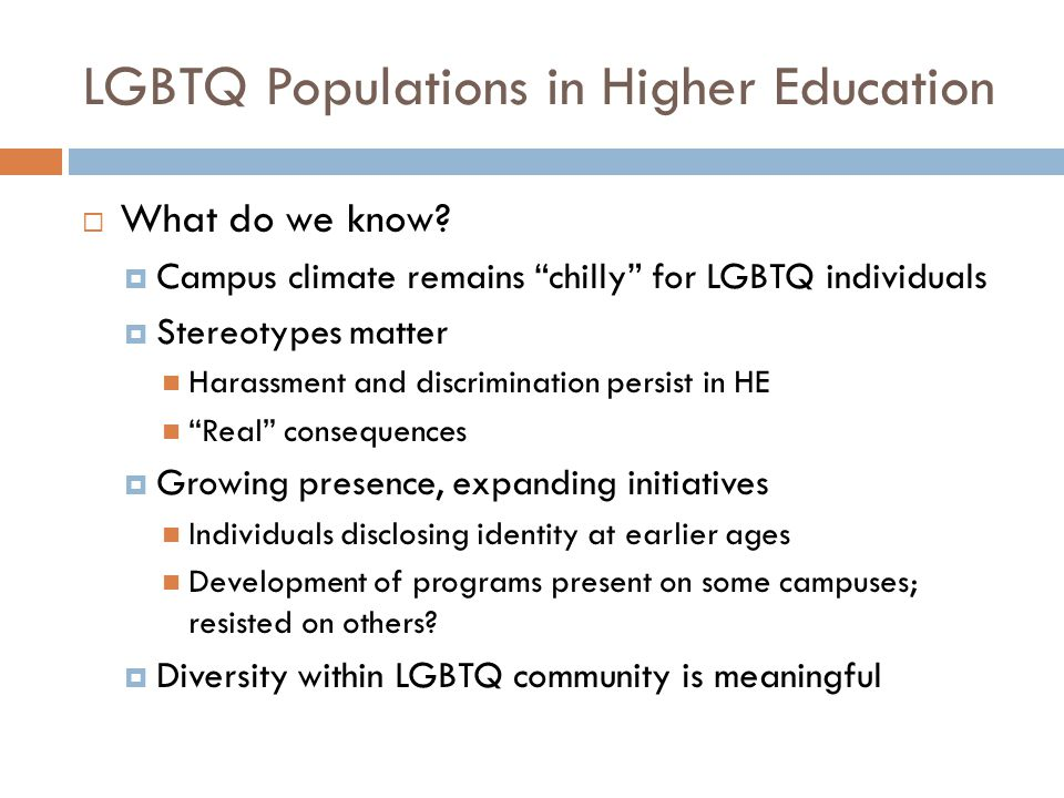 LGBTQ Populations in Higher Education