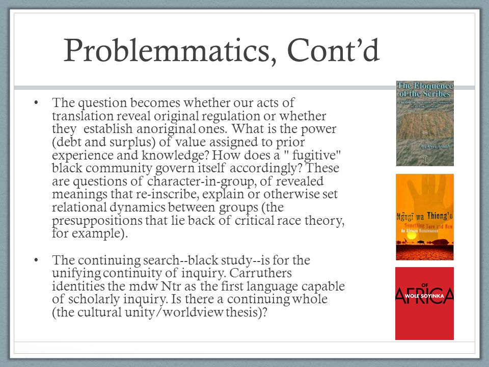 Problemmatics, Cont'd