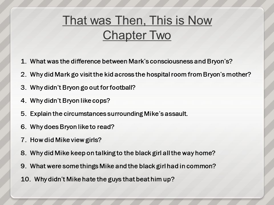 That was Then, This is Now Chapter Two