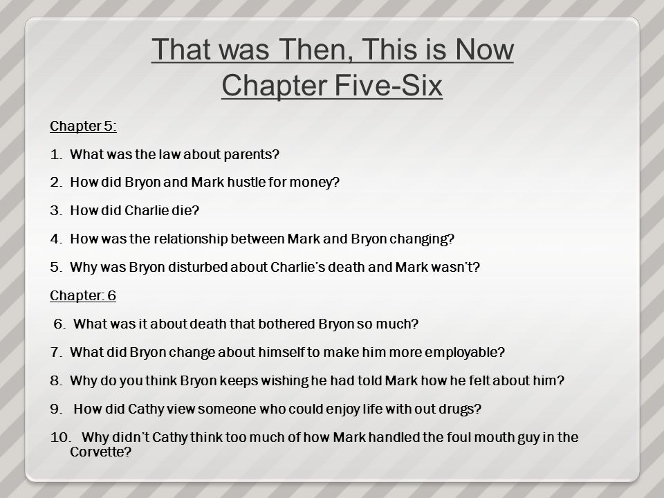That was Then, This is Now Chapter Five-Six