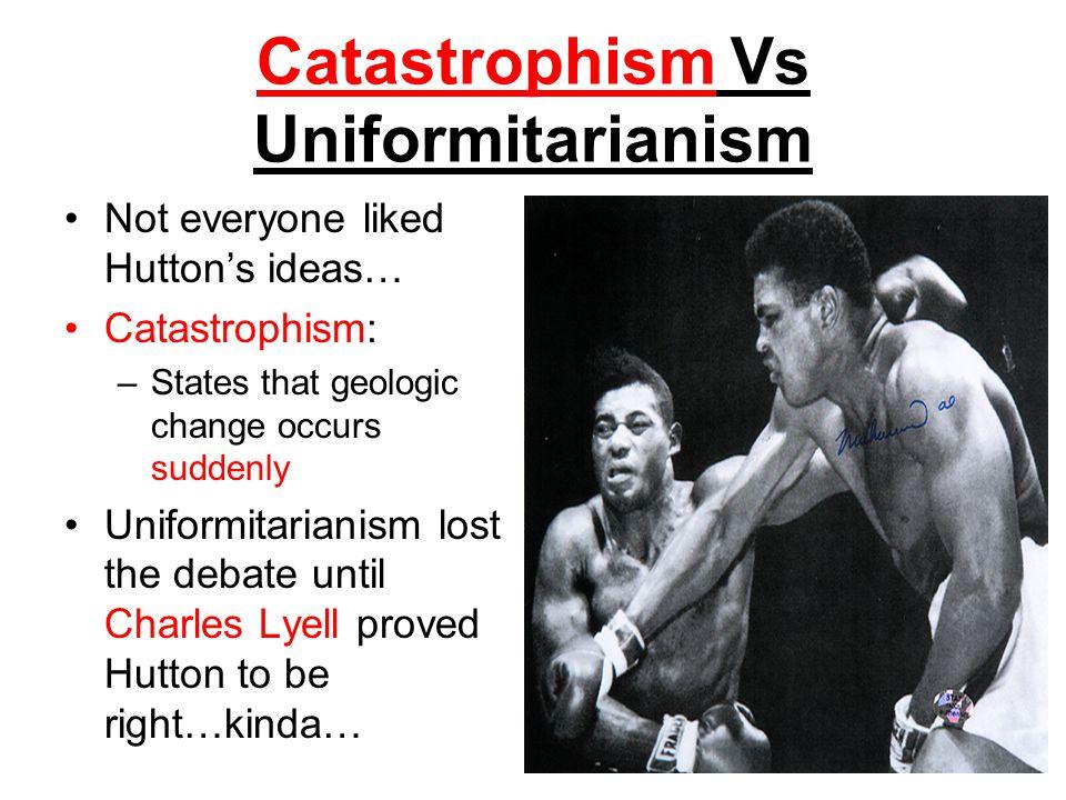 Catastrophism Vs Uniformitarianism