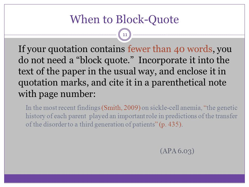 When to Block-Quote (APA 6.03)