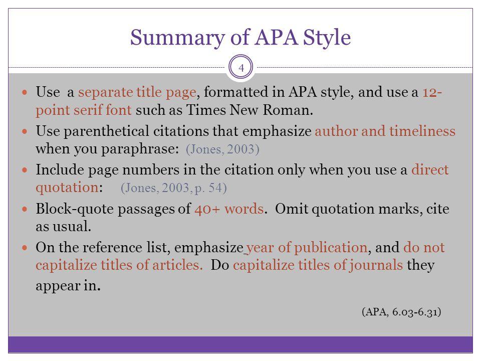 Summary of APA Style (APA, 6.03-6.31)