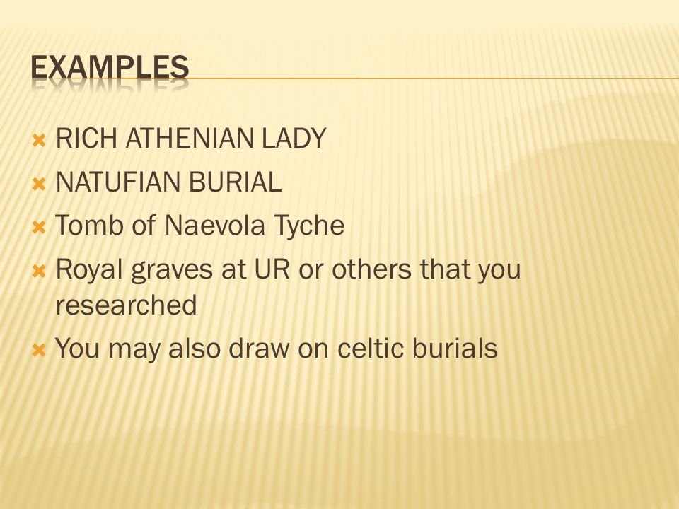examples RICH ATHENIAN LADY NATUFIAN BURIAL Tomb of Naevola Tyche