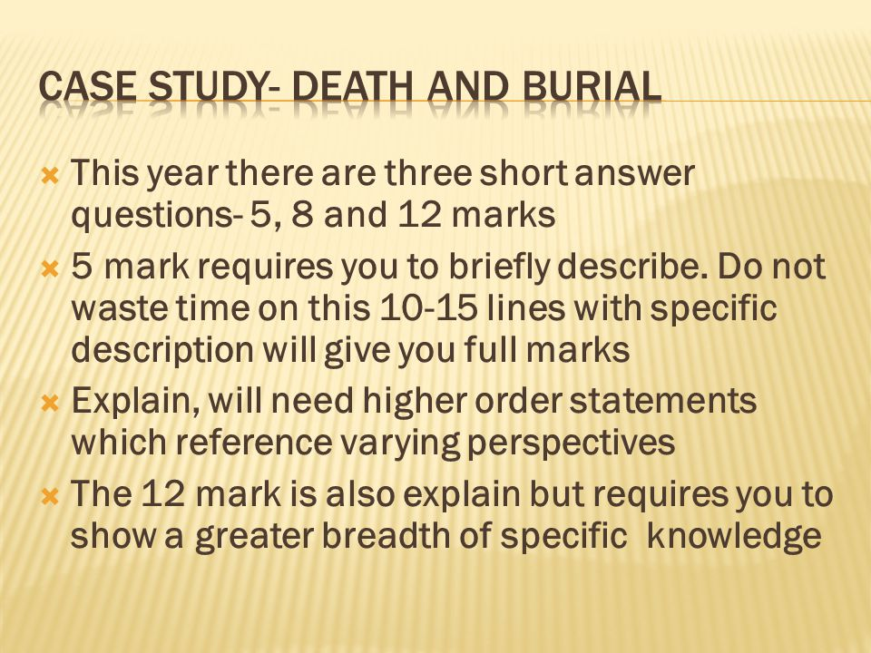caSE STUDY- DEATH AND BURIAL