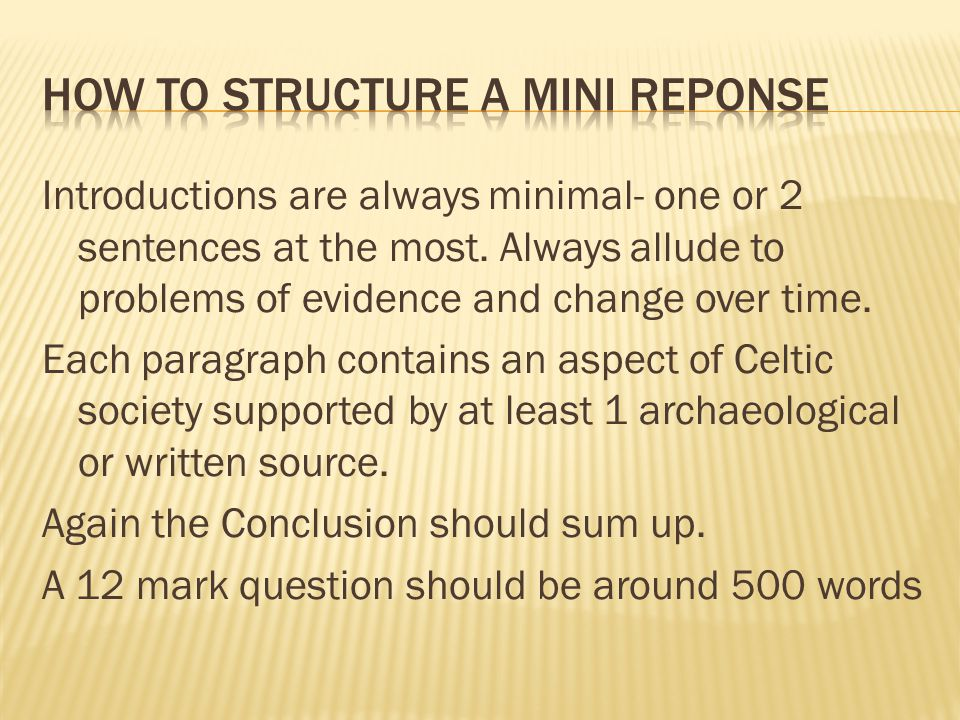 HOW TO STRUCTURE A MINI REPONSE