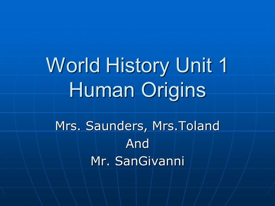 World History Unit 1 Human Origins