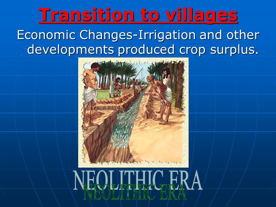 Transition to villages