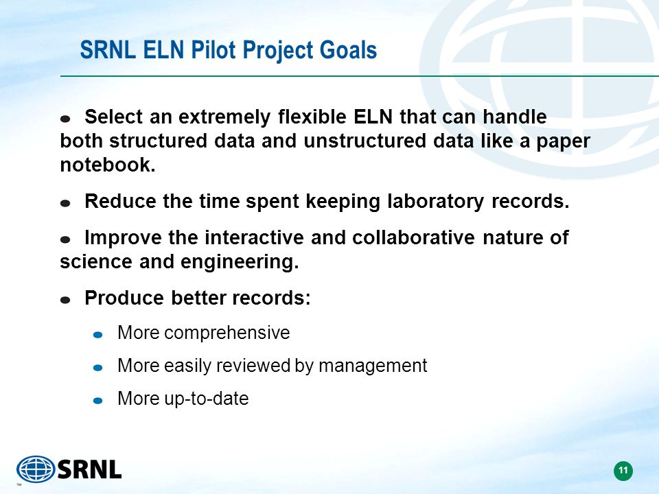 SRNL ELN Pilot Project Goals