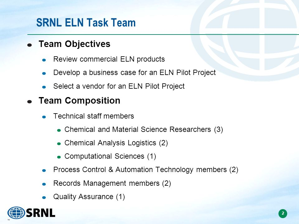 SRNL ELN Task Team Team Objectives Team Composition
