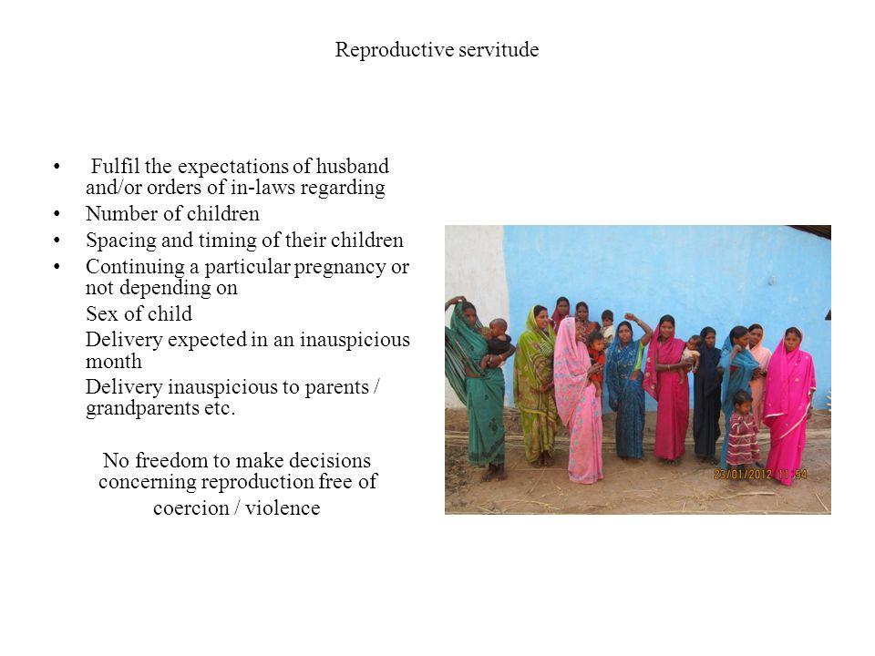 Reproductive servitude