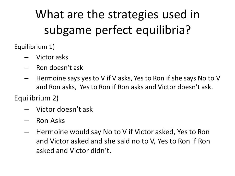 What are the strategies used in subgame perfect equilibria