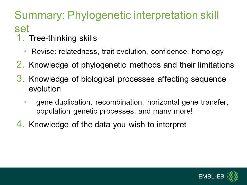 Summary: Phylogenetic interpretation skill set