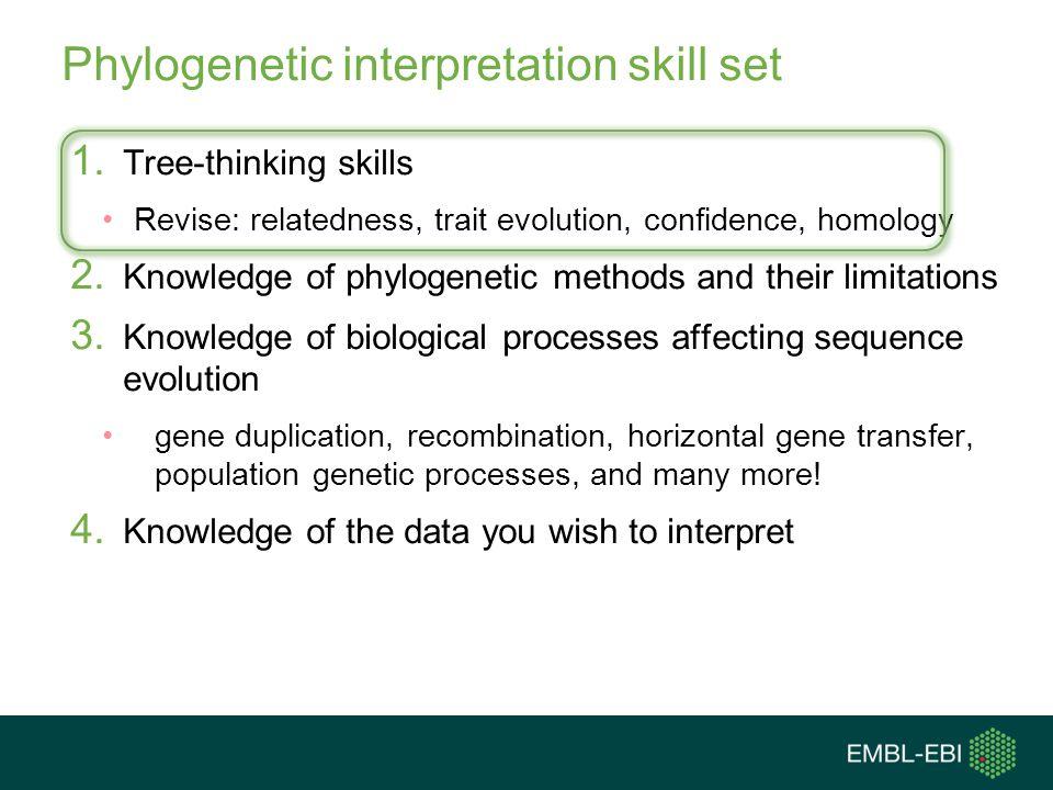 Phylogenetic interpretation skill set