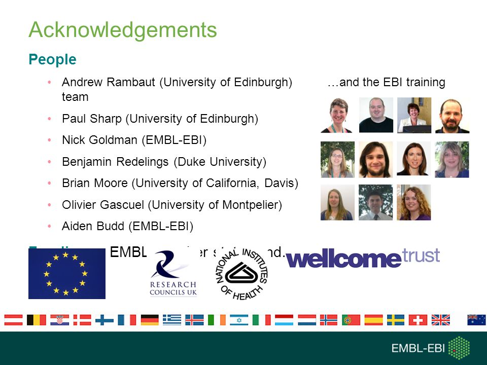Acknowledgements People Funding EMBL member states and…