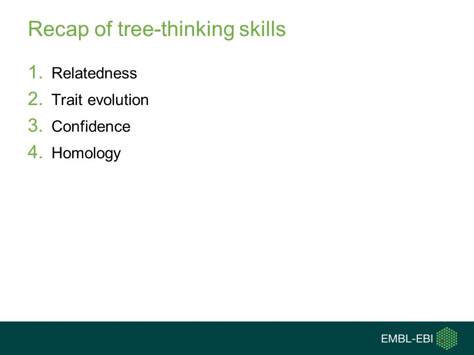 Recap of tree-thinking skills