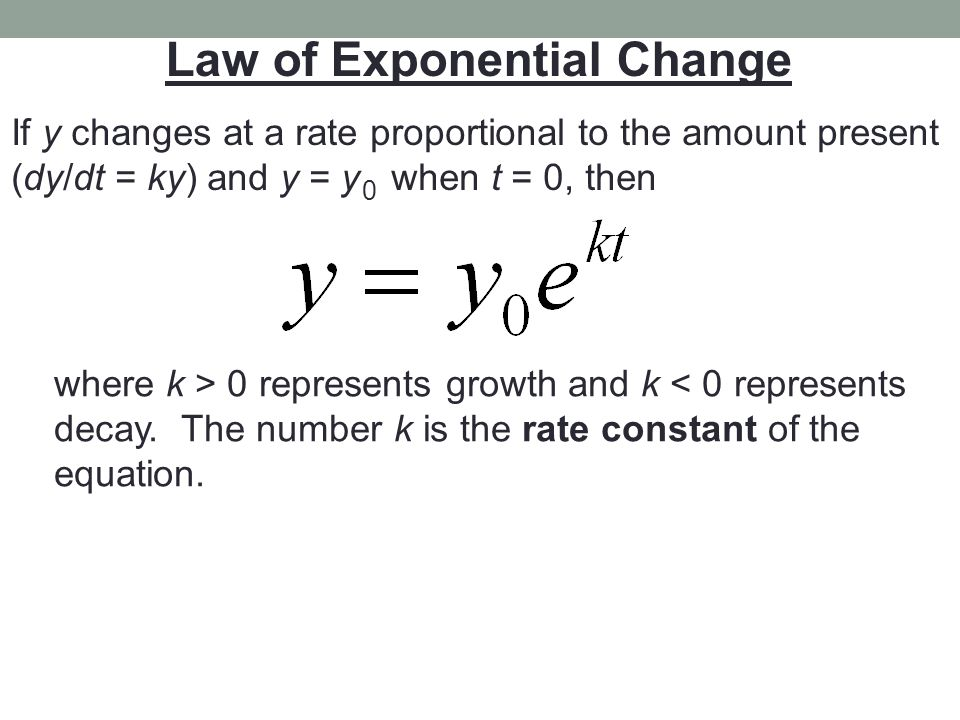 Law of Exponential Change