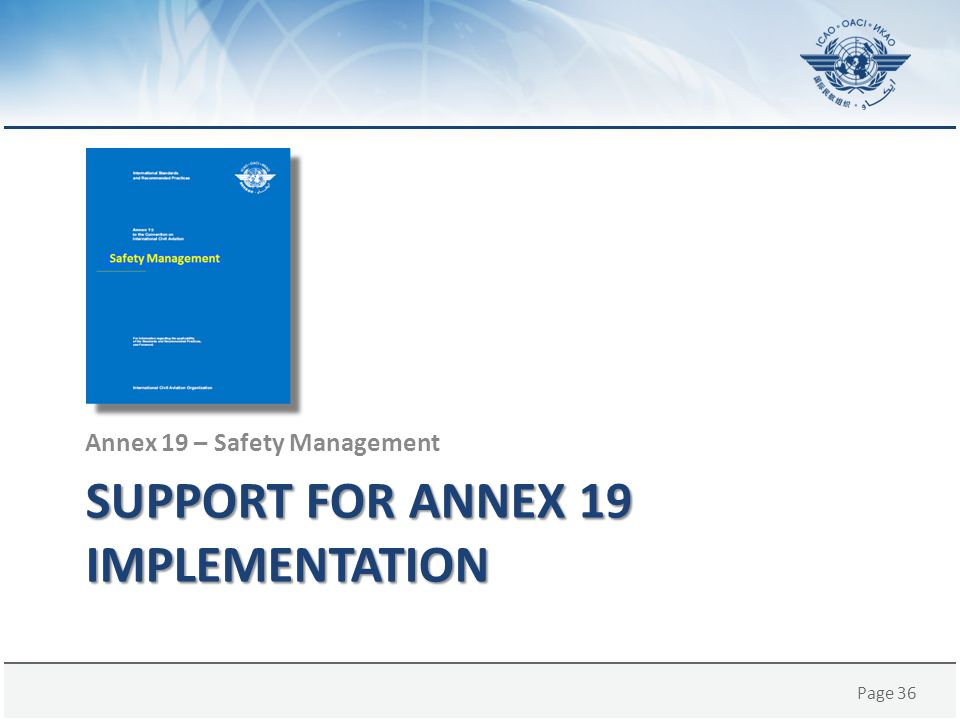 Support for Annex 19 implementation