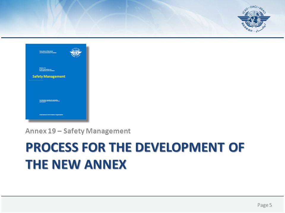 Process for the development of the new Annex