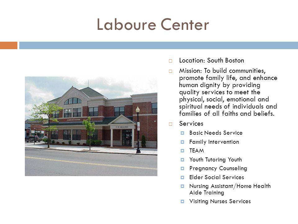 Laboure Center Location: South Boston