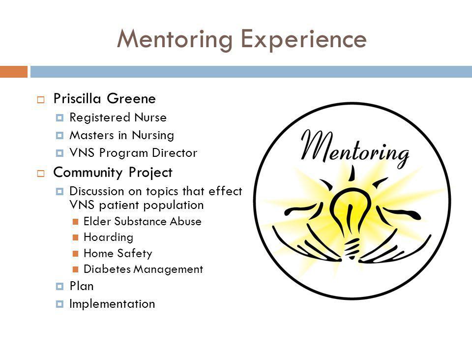 Mentoring Experience Priscilla Greene Community Project