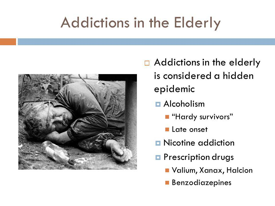 Addictions in the Elderly