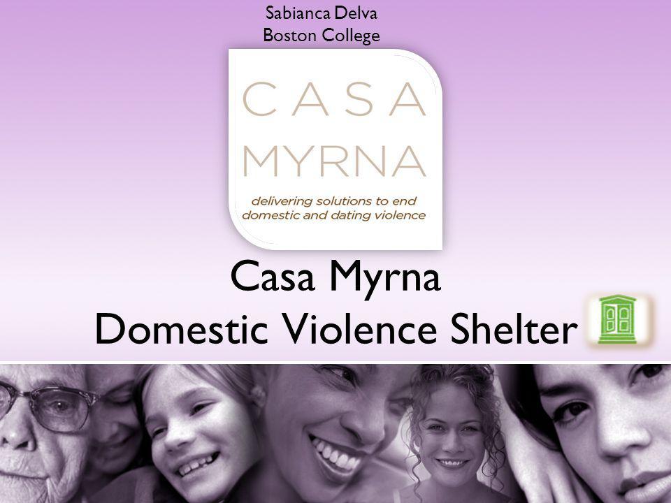 Casa Myrna Domestic Violence Shelter