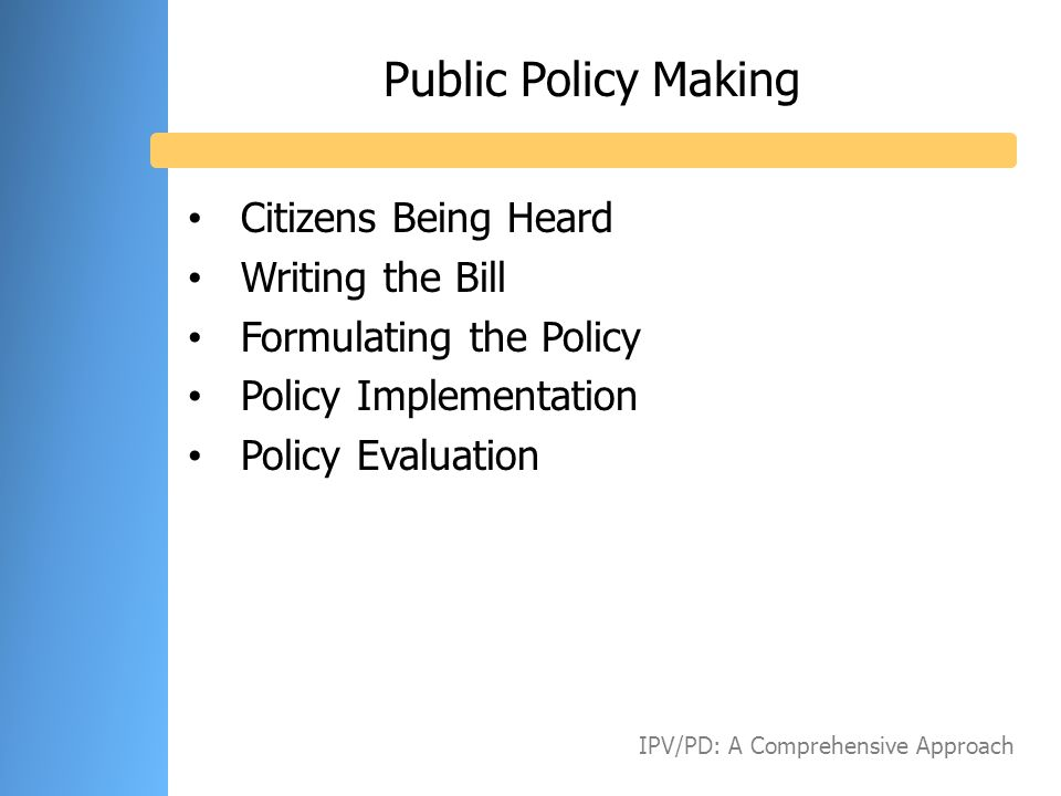 Public Policy Making Citizens Being Heard Writing the Bill