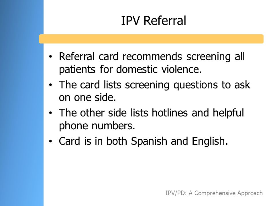 IPV Referral Referral card recommends screening all patients for domestic violence. The card lists screening questions to ask on one side.