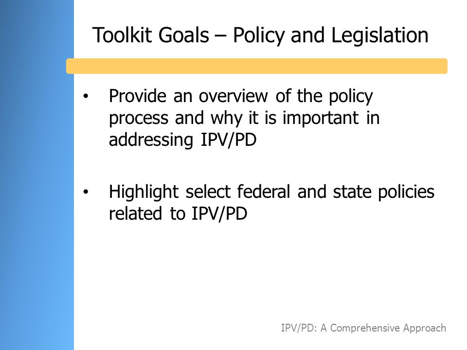 Toolkit Goals – Policy and Legislation
