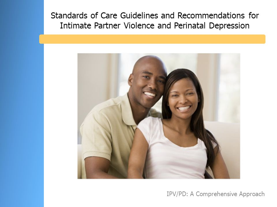 Standards of Care Guidelines and Recommendations for Intimate Partner Violence and Perinatal Depression