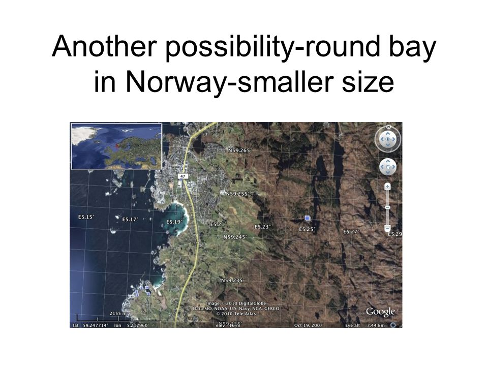 Another possibility-round bay in Norway-smaller size