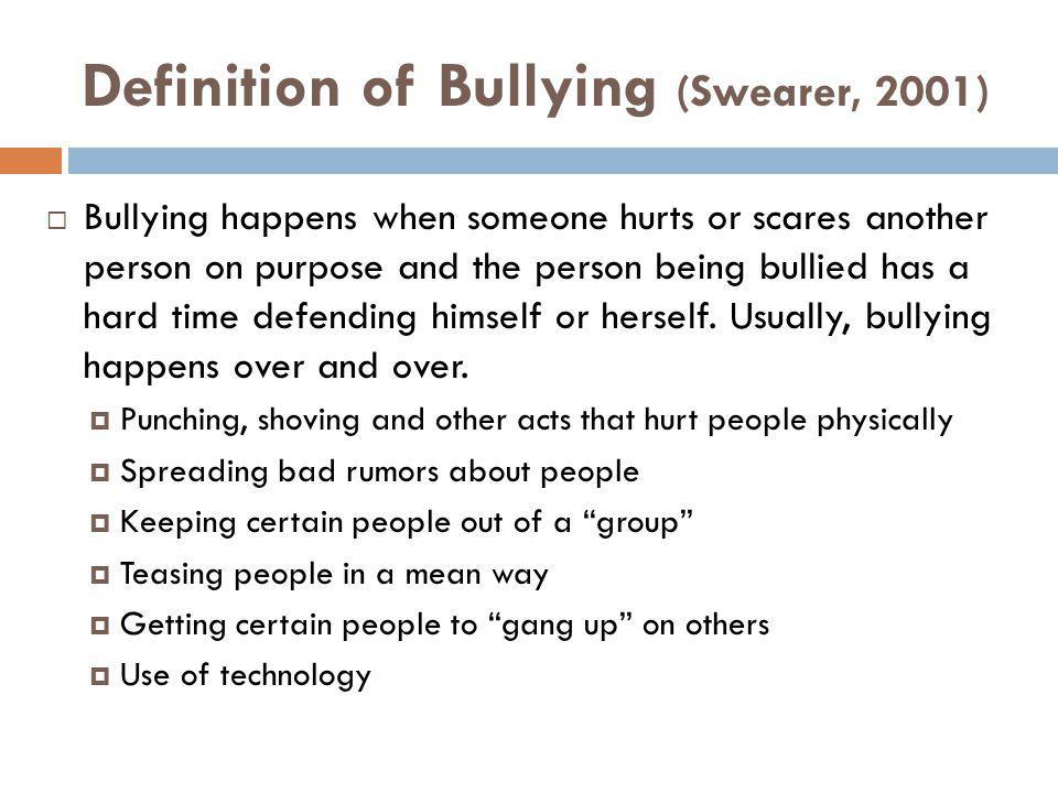 Definition of Bullying (Swearer, 2001)