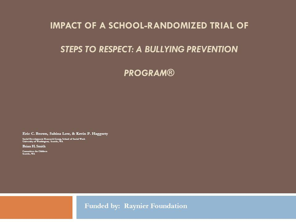 Impact of a School-Randomized Trial of Steps to Respect: A Bullying Prevention Program®