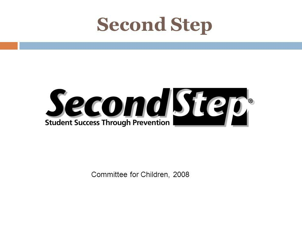 Second Step Committee for Children, 2008