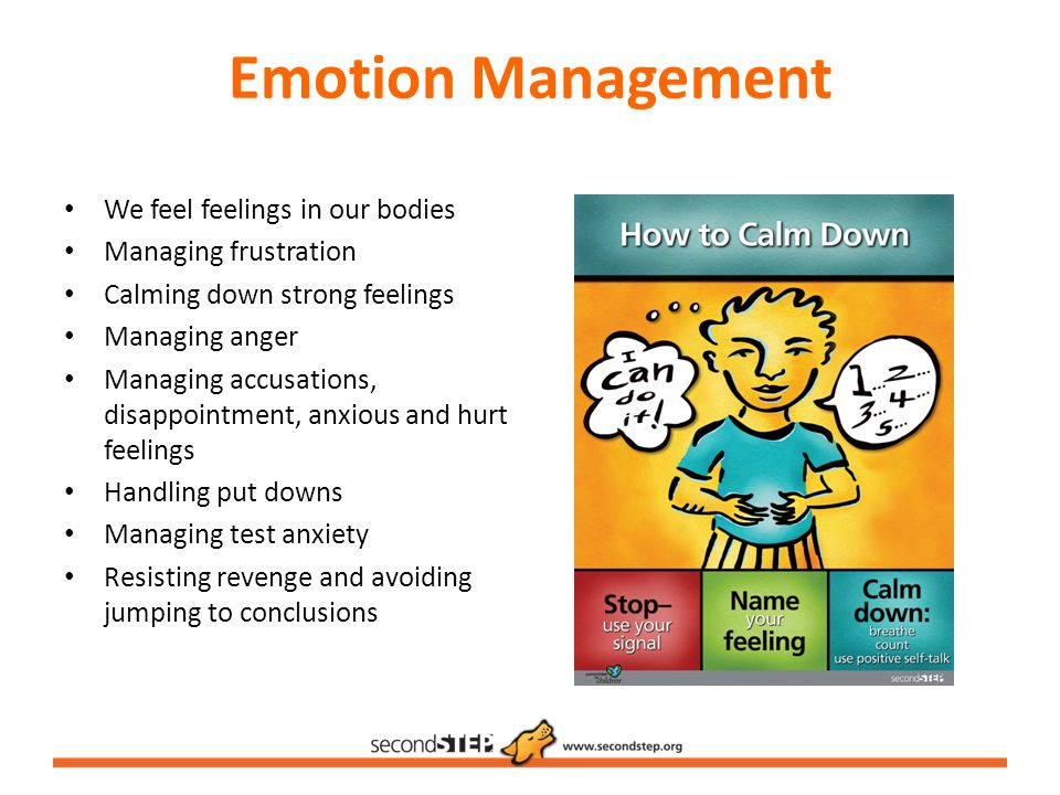 Emotion Management We feel feelings in our bodies Managing frustration