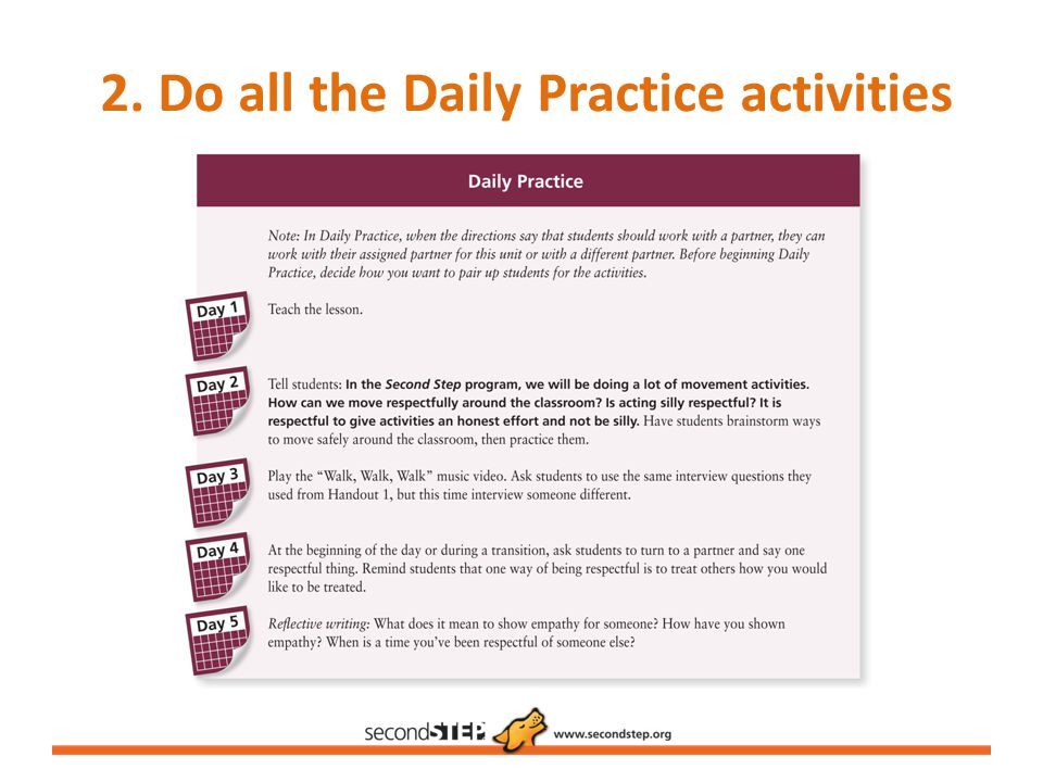 2. Do all the Daily Practice activities