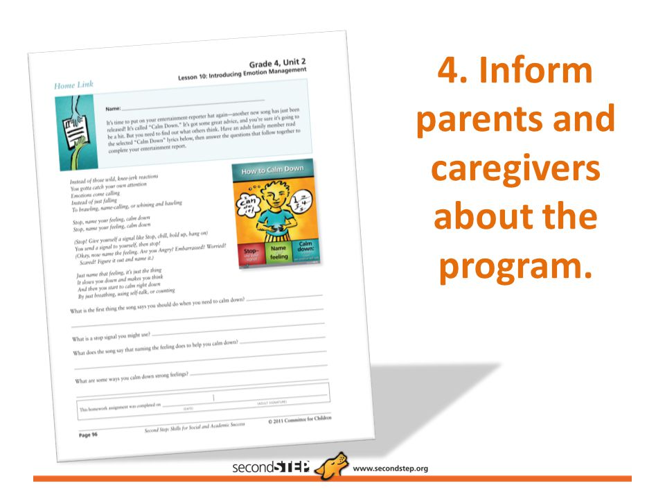 4. Inform parents and caregivers about the program.
