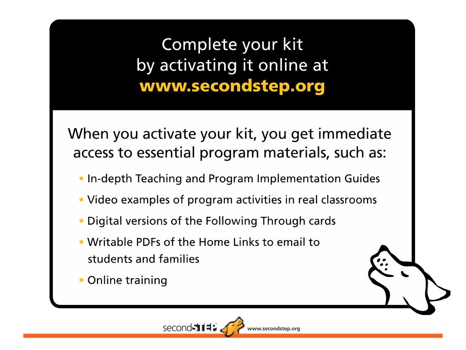 The Second Step program includes access to a wide array of online resources to help you teach the program more successfully.