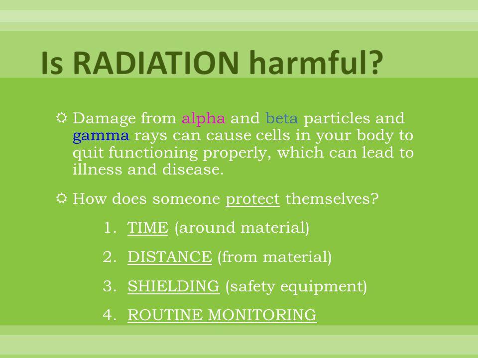 Is RADIATION harmful