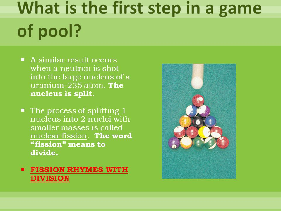What is the first step in a game of pool