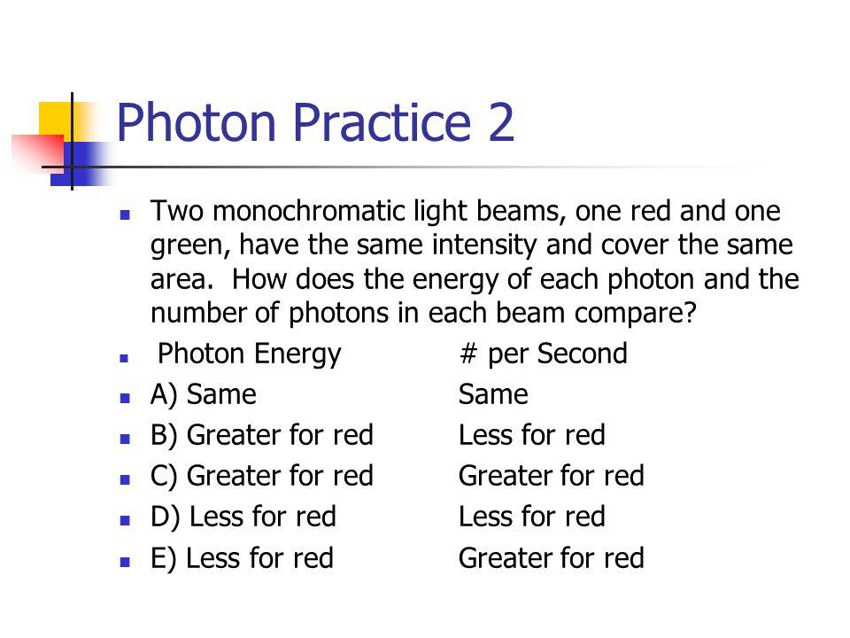Photon Practice 2
