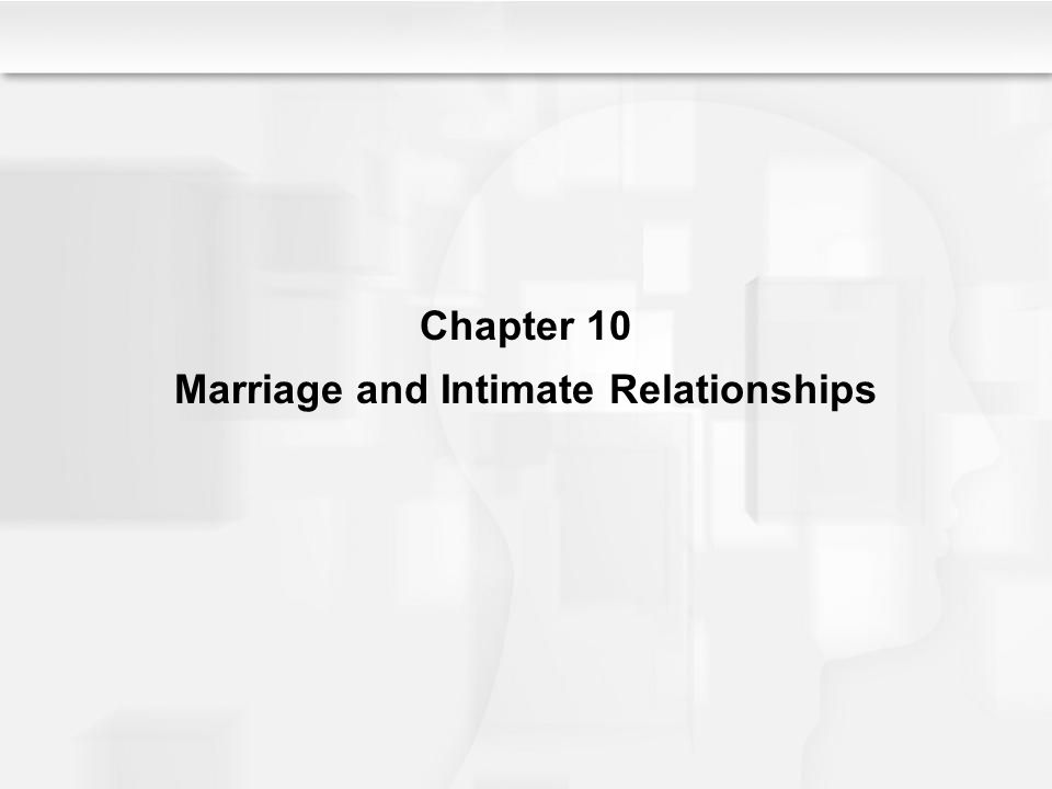 Marriage and Intimate Relationships