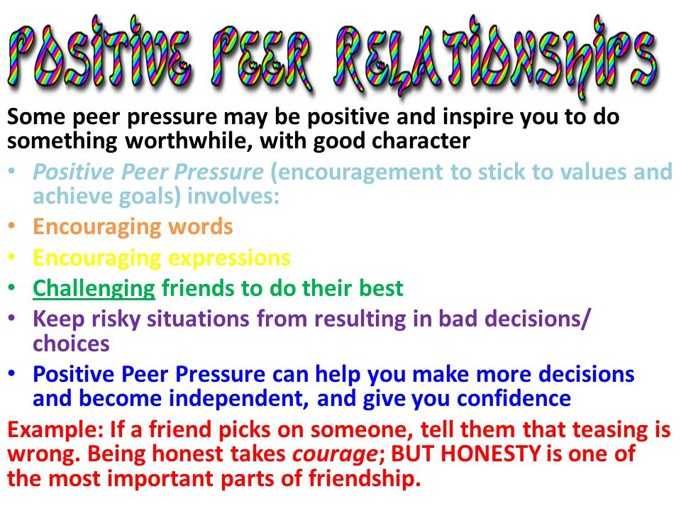 """essay on peer pressure is always beneficial Positive effects of peer pressure when you think of the words """"peer pressure', what is the first thing that comes to mind majority of us would say that peer pressure is an influence from friends or classmates to do something risky that results in delinquent activities."""