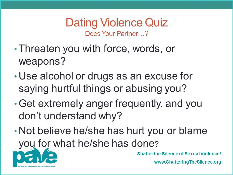 Dating Violence Quiz Does Your Partner…