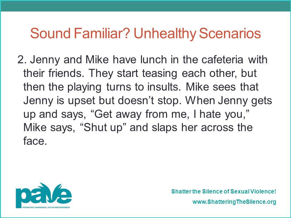 Sound Familiar Unhealthy Scenarios