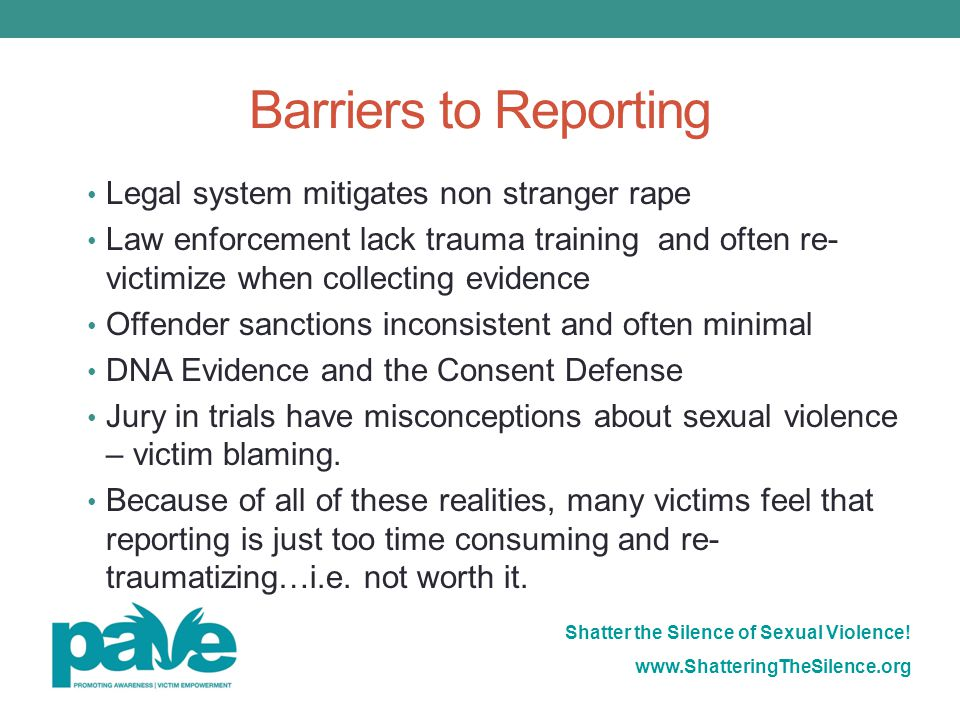 Barriers to Reporting Legal system mitigates non stranger rape